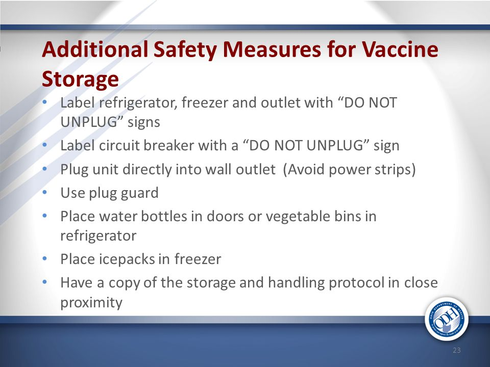 Additional Safety Measures for Vaccine Storage
