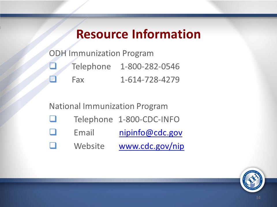 Resource Information ODH Immunization Program Telephone 1-800-282-0546