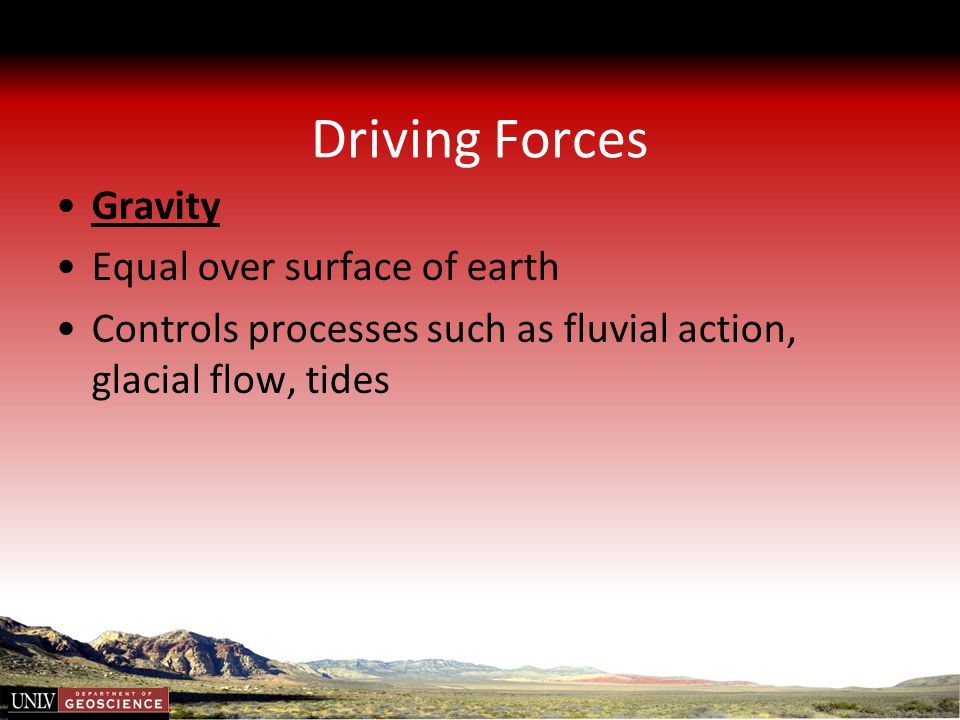 Driving Forces Gravity Equal over surface of earth