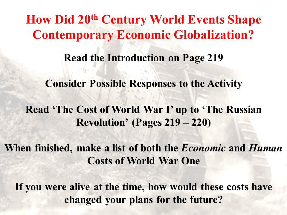How Did 20th Century World Events Shape Contemporary Economic Globalization