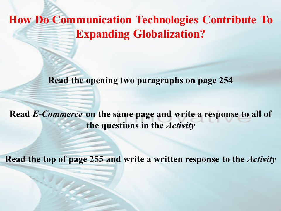 How Do Communication Technologies Contribute To Expanding Globalization