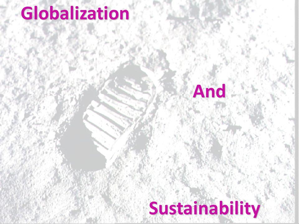 Globalization And Sustainability