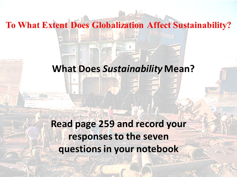 To What Extent Does Globalization Affect Sustainability