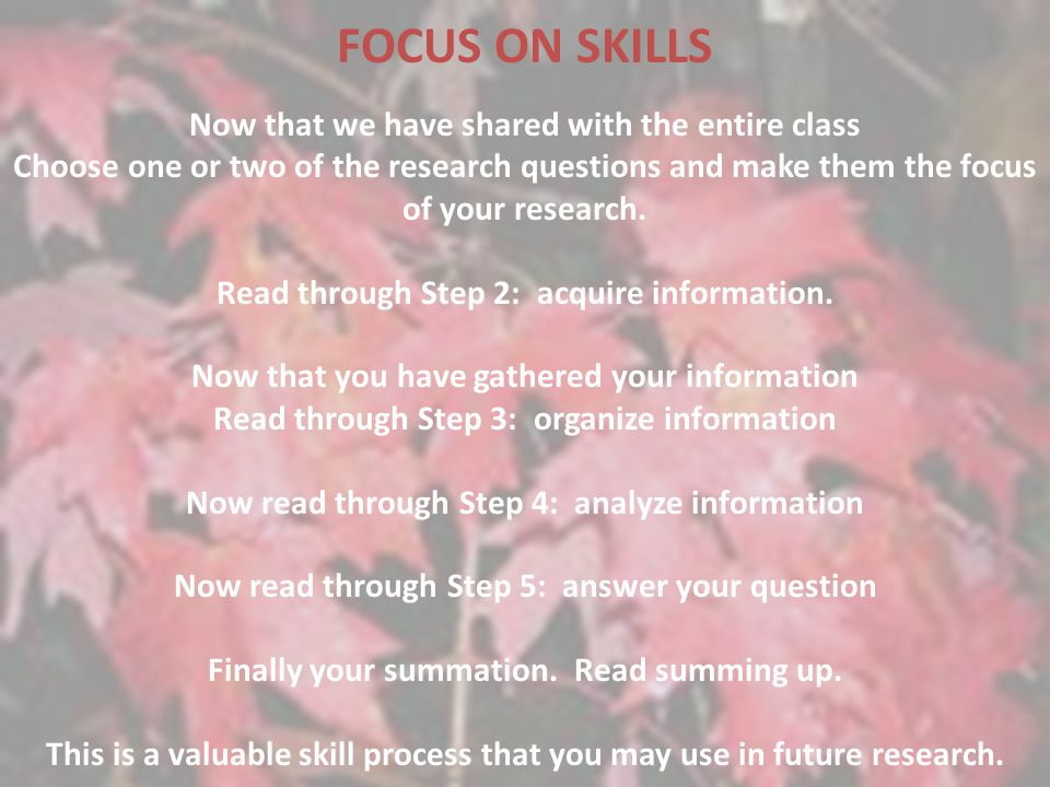 FOCUS ON SKILLS Now that we have shared with the entire class