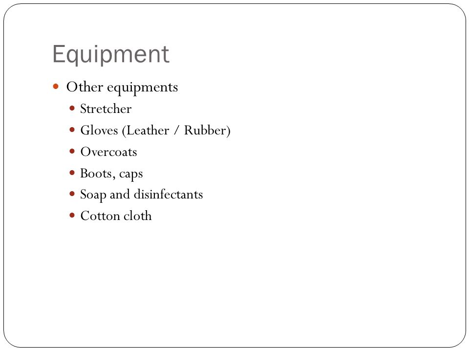 Equipment Other equipments Stretcher Gloves (Leather / Rubber)