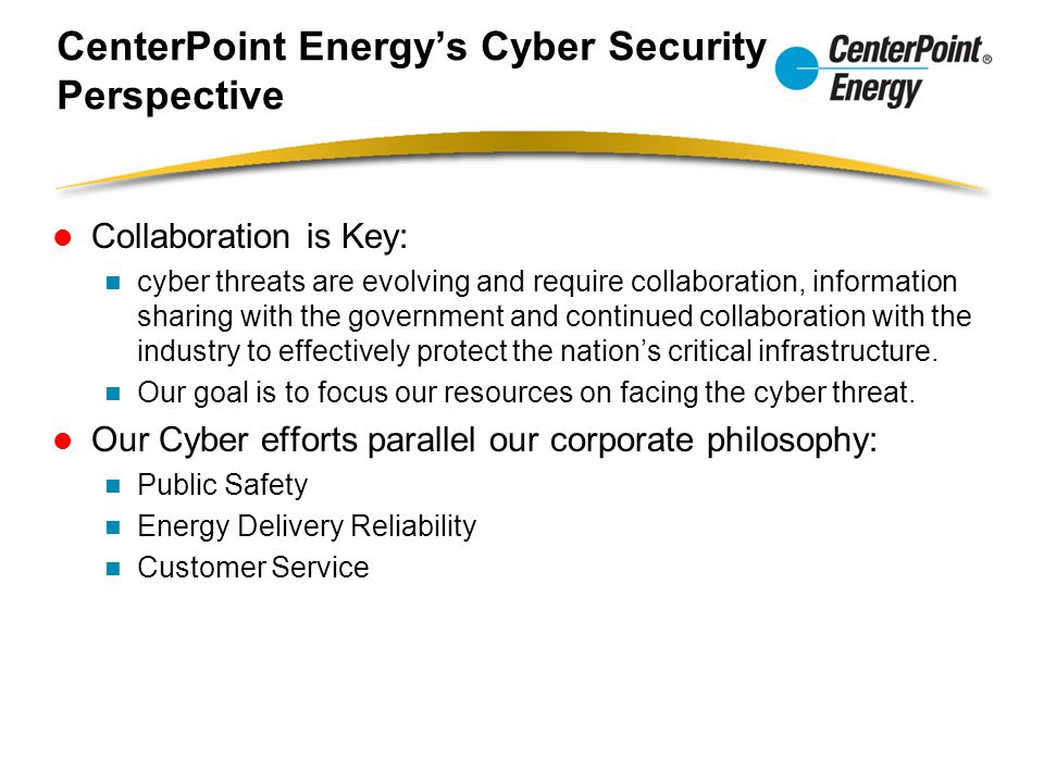 CenterPoint Energy's Cyber Security Perspective
