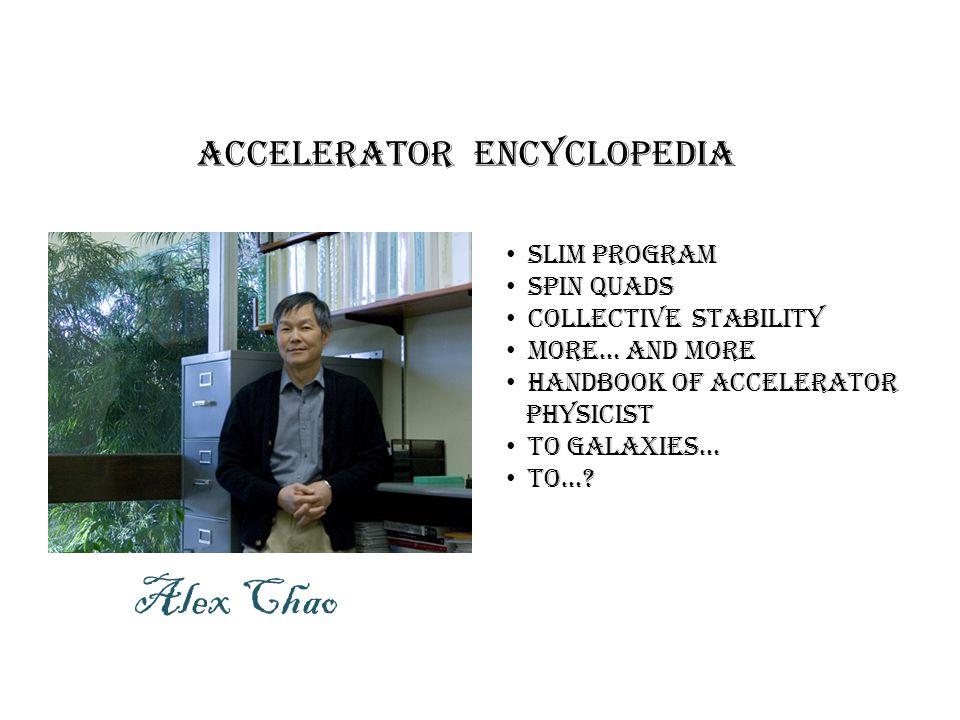 Alex Chao Accelerator Encyclopedia Slim program Spin quads