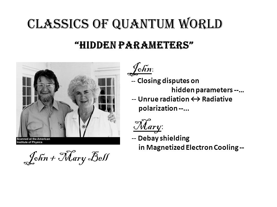 John: John + Mary Bell Hidden parameters hidden parameters --…