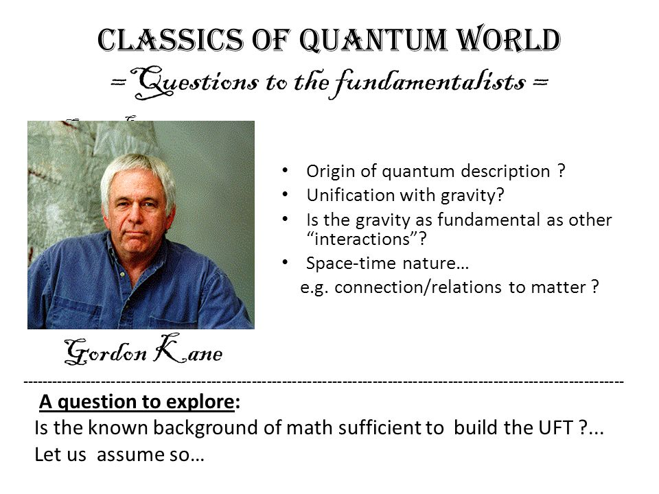 Classics of quantum world =Questions to the fundamentalists =