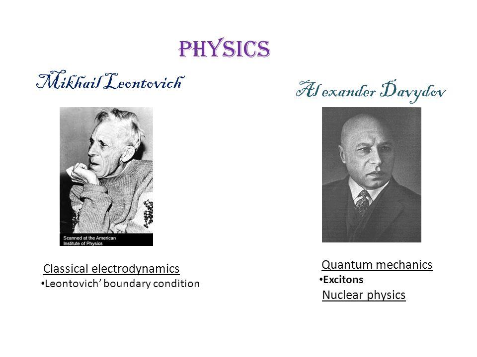 Mikhail Leontovich Al exander Davydov Nuclear physics Physics