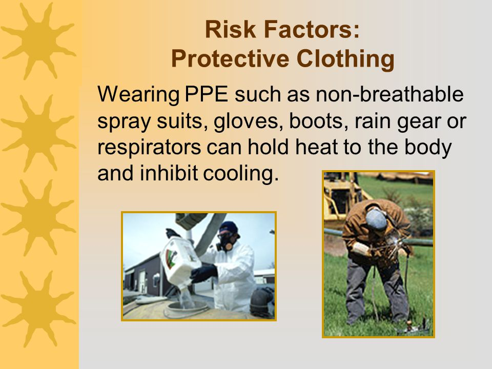 Risk Factors: Protective Clothing