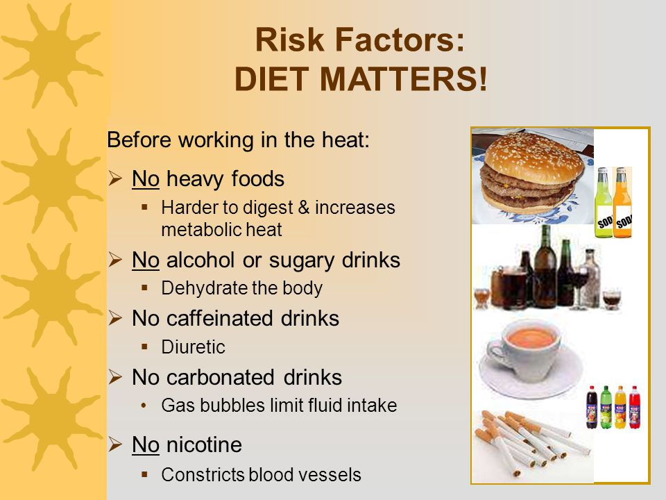 Risk Factors: DIET MATTERS!
