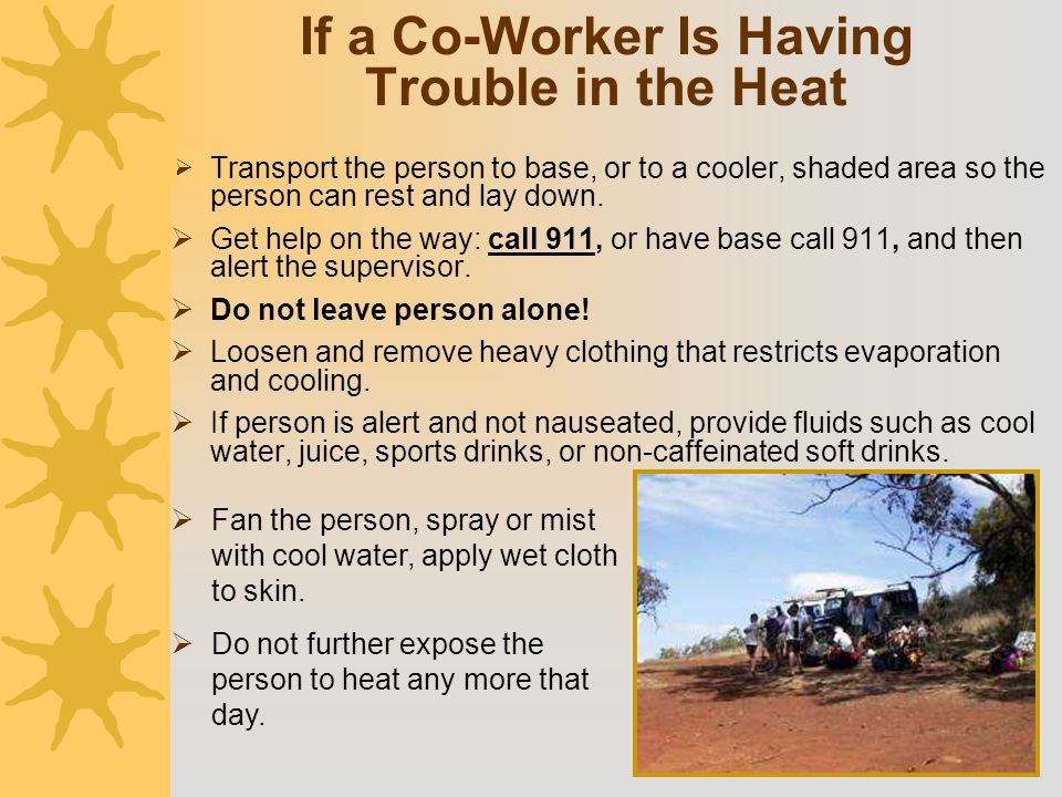 If a Co-Worker Is Having Trouble in the Heat