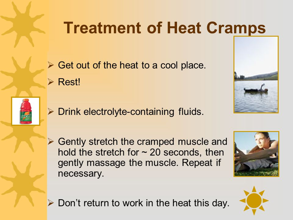 Treatment of Heat Cramps