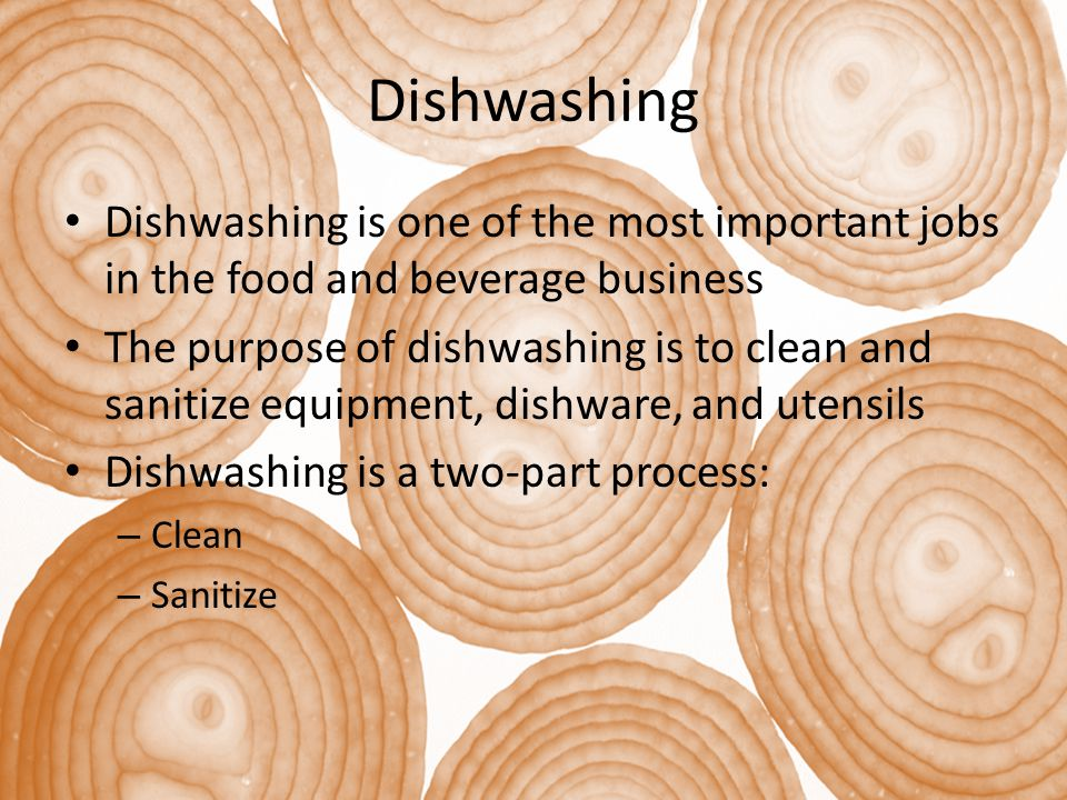 Dishwashing Dishwashing is one of the most important jobs in the food and beverage business.