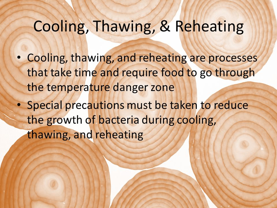 Cooling, Thawing, & Reheating