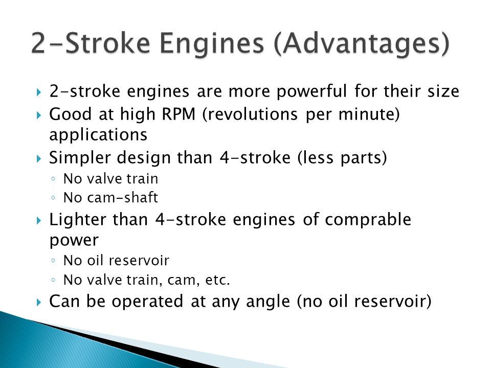 2-Stroke Engines (Advantages)