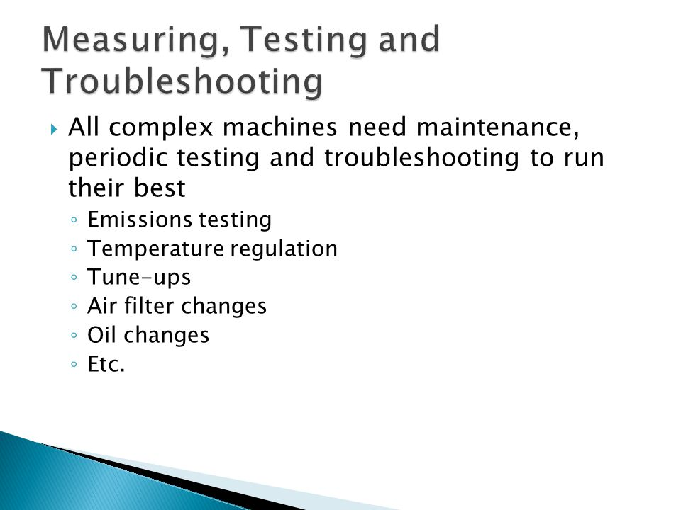 Measuring, Testing and Troubleshooting