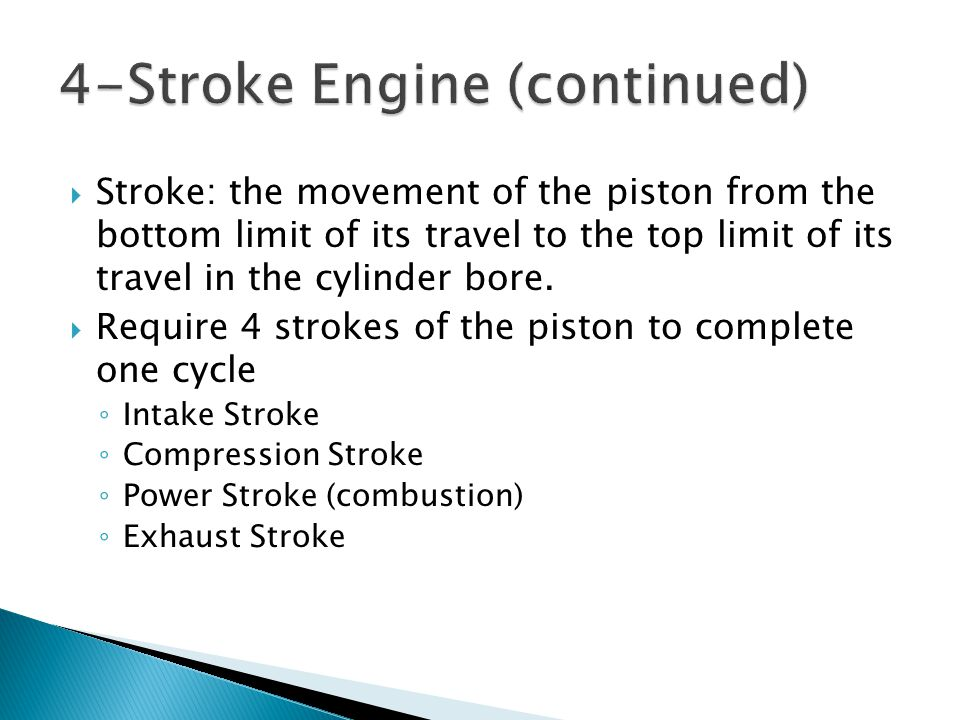 4-Stroke Engine (continued)