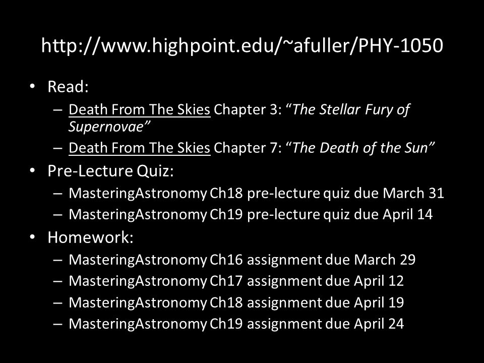 http://www.highpoint.edu/~afuller/PHY-1050 Read: Pre-Lecture Quiz: