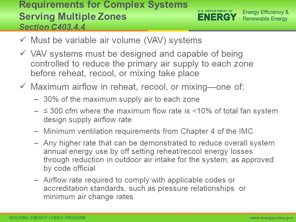 Requirements for Complex Systems Serving Multiple Zones Section C403.4.4