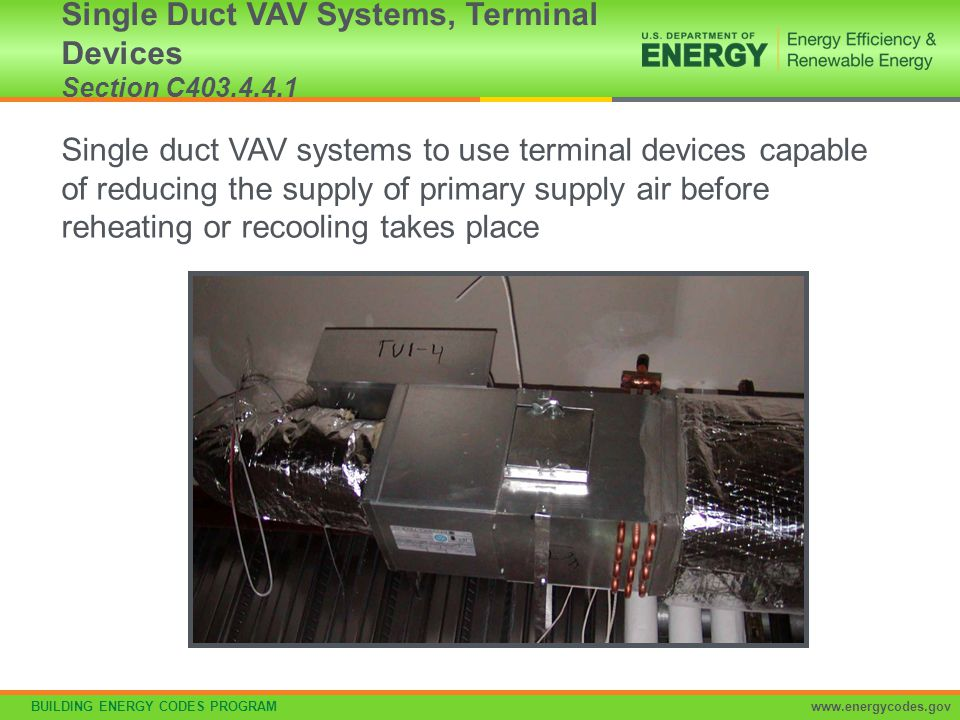 Single Duct VAV Systems, Terminal Devices Section C403.4.4.1
