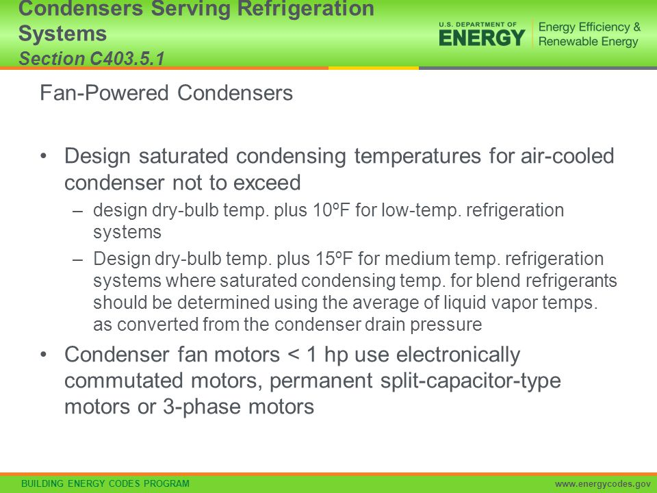 Condensers Serving Refrigeration Systems Section C403.5.1