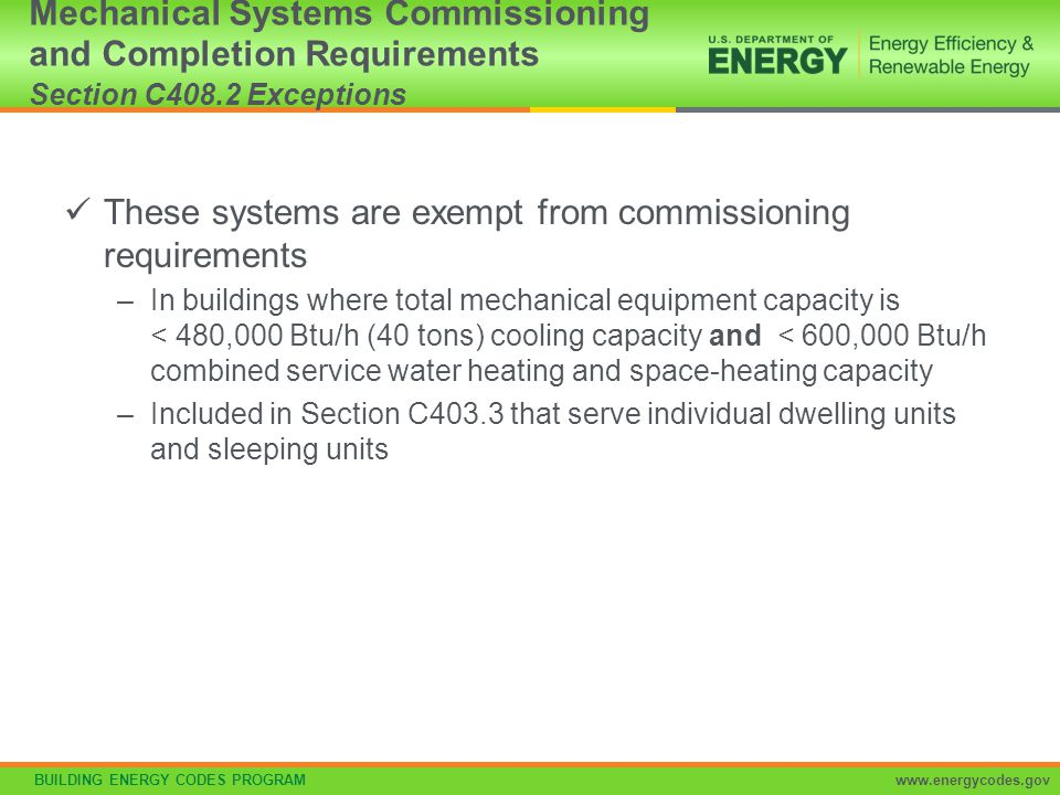 These systems are exempt from commissioning requirements
