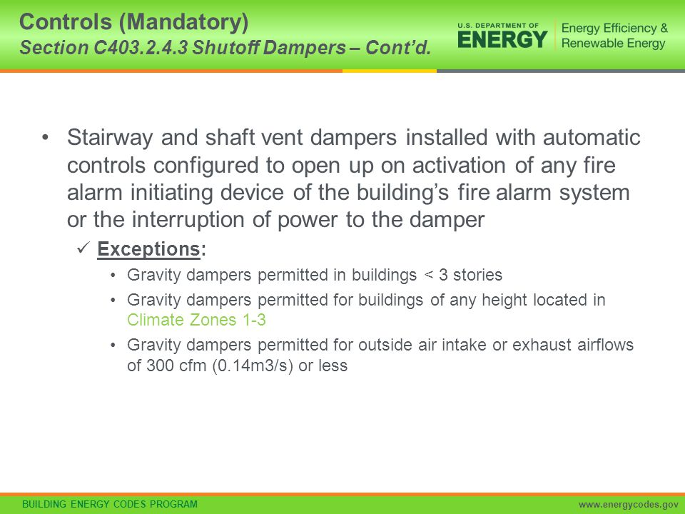 Controls (Mandatory) Section C403.2.4.3 Shutoff Dampers – Cont'd.