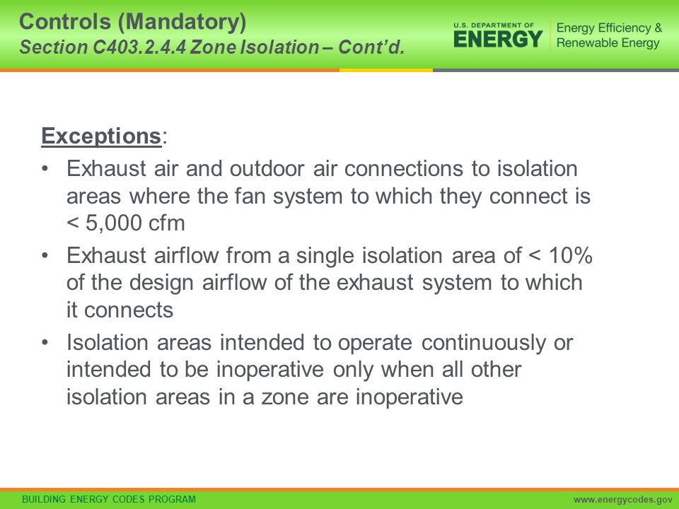 Controls (Mandatory) Section C403.2.4.4 Zone Isolation – Cont'd.