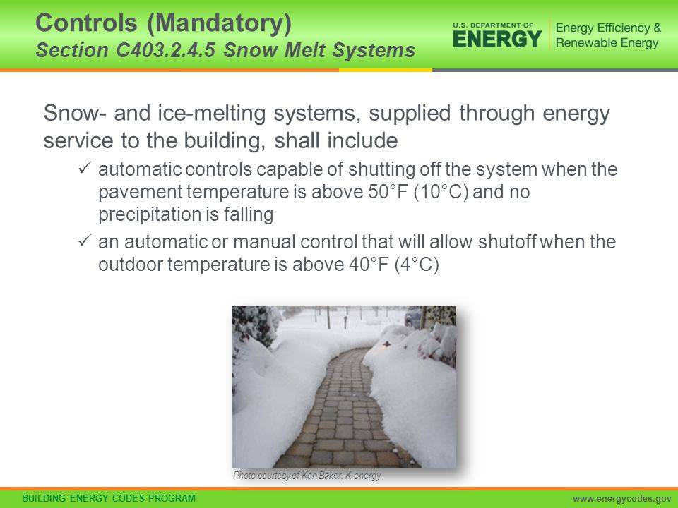 Controls (Mandatory) Section C403.2.4.5 Snow Melt Systems