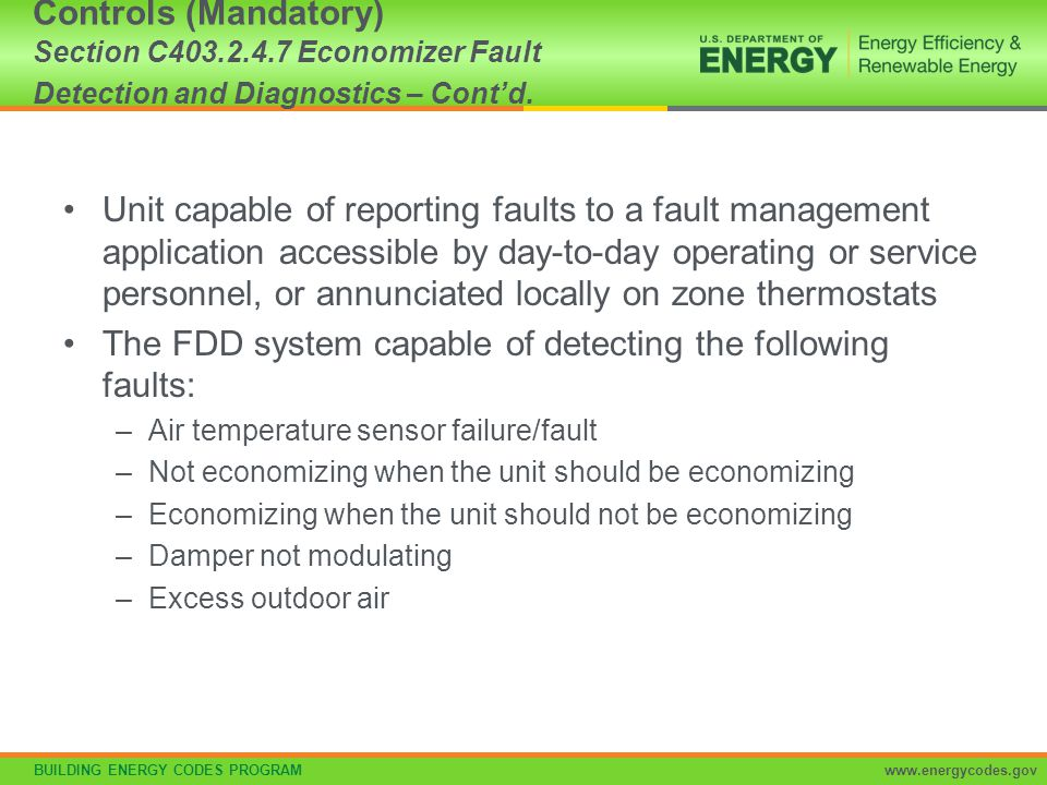 The FDD system capable of detecting the following faults: