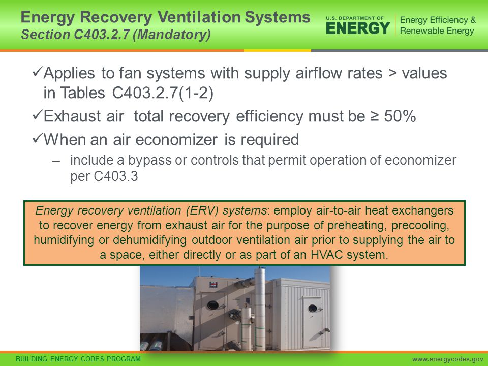 Energy Recovery Ventilation Systems Section C403.2.7 (Mandatory)