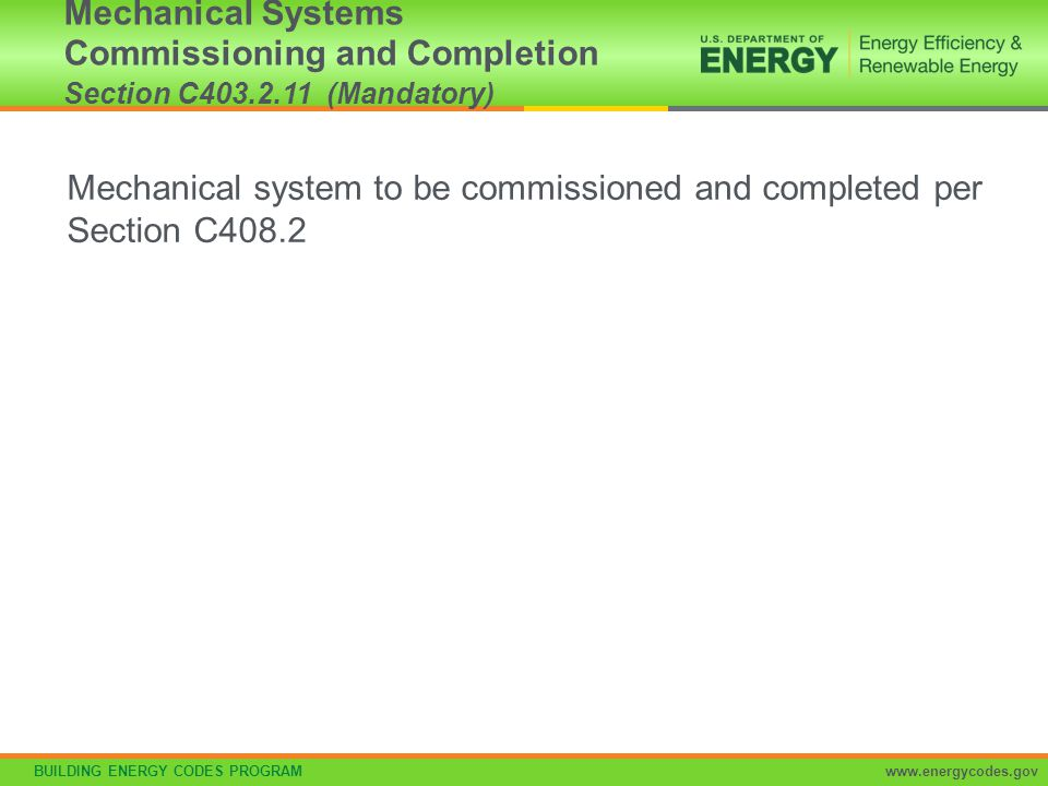 Mechanical Systems Commissioning and Completion Section C403. 2