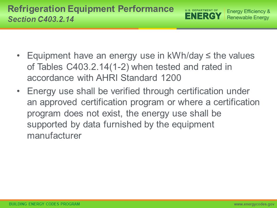 Refrigeration Equipment Performance Section C403.2.14