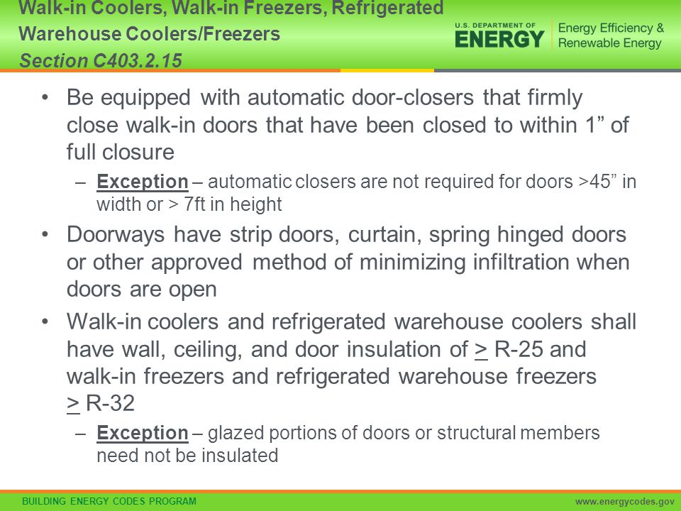 Walk-in Coolers, Walk-in Freezers, Refrigerated Warehouse Coolers/Freezers Section C403.2.15