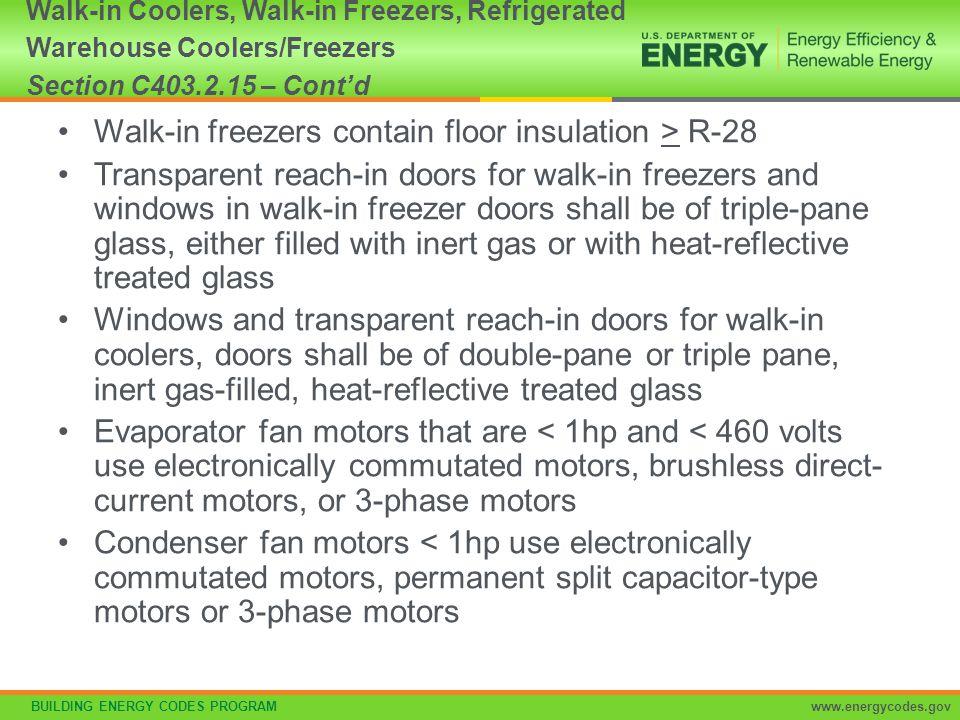 Walk-in freezers contain floor insulation > R-28