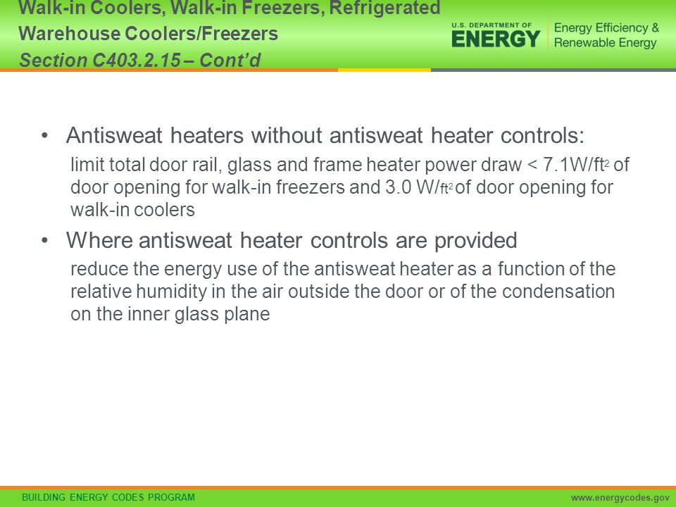 Antisweat heaters without antisweat heater controls: