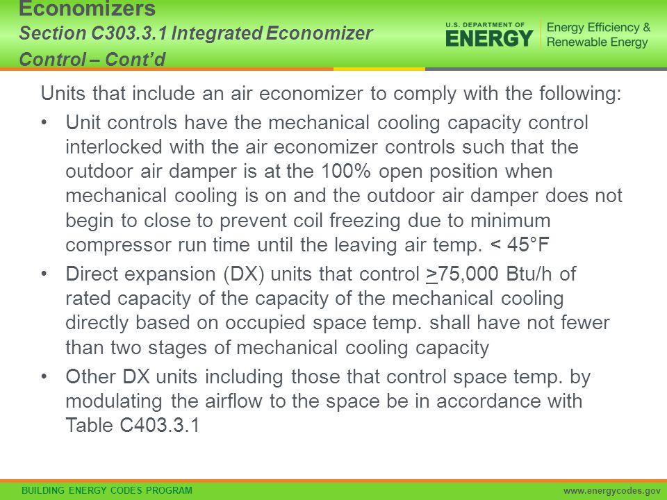 Economizers Section C303.3.1 Integrated Economizer Control – Cont'd