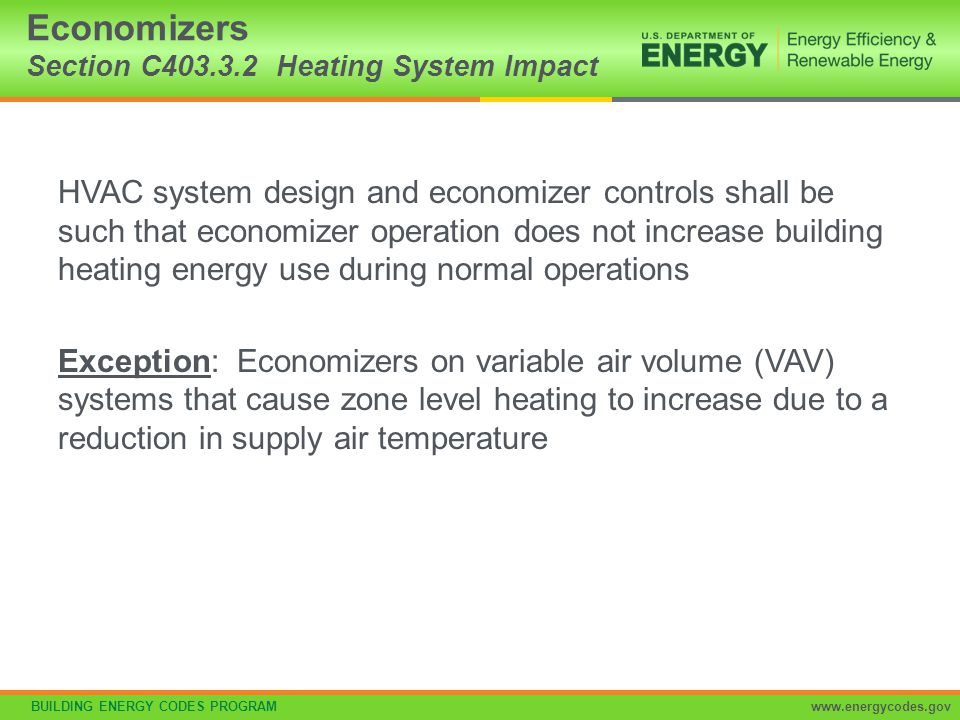 Economizers Section C403.3.2 Heating System Impact