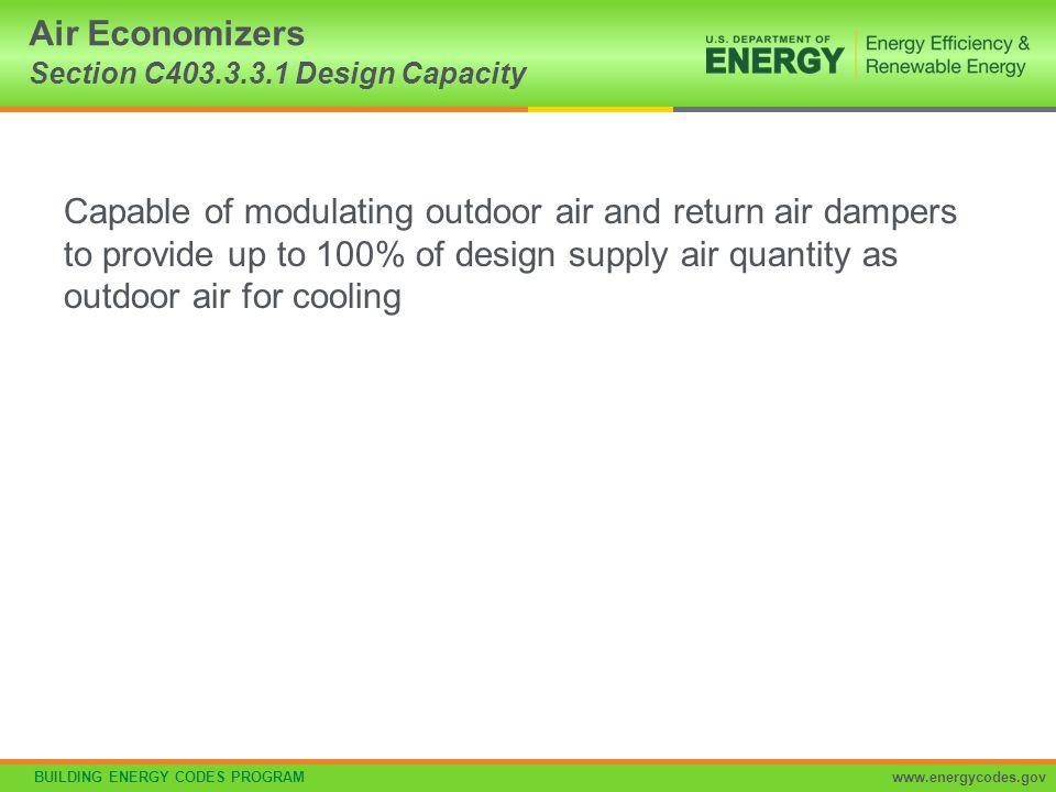 Air Economizers Section C403.3.3.1 Design Capacity