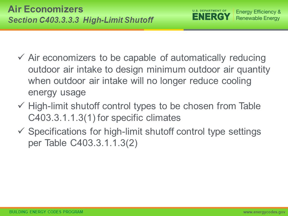 Air Economizers Section C403.3.3.3 High-Limit Shutoff