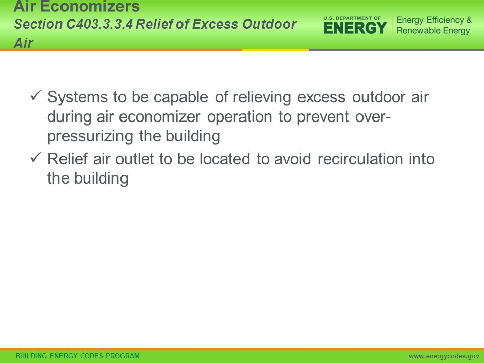Air Economizers Section C403.3.3.4 Relief of Excess Outdoor Air