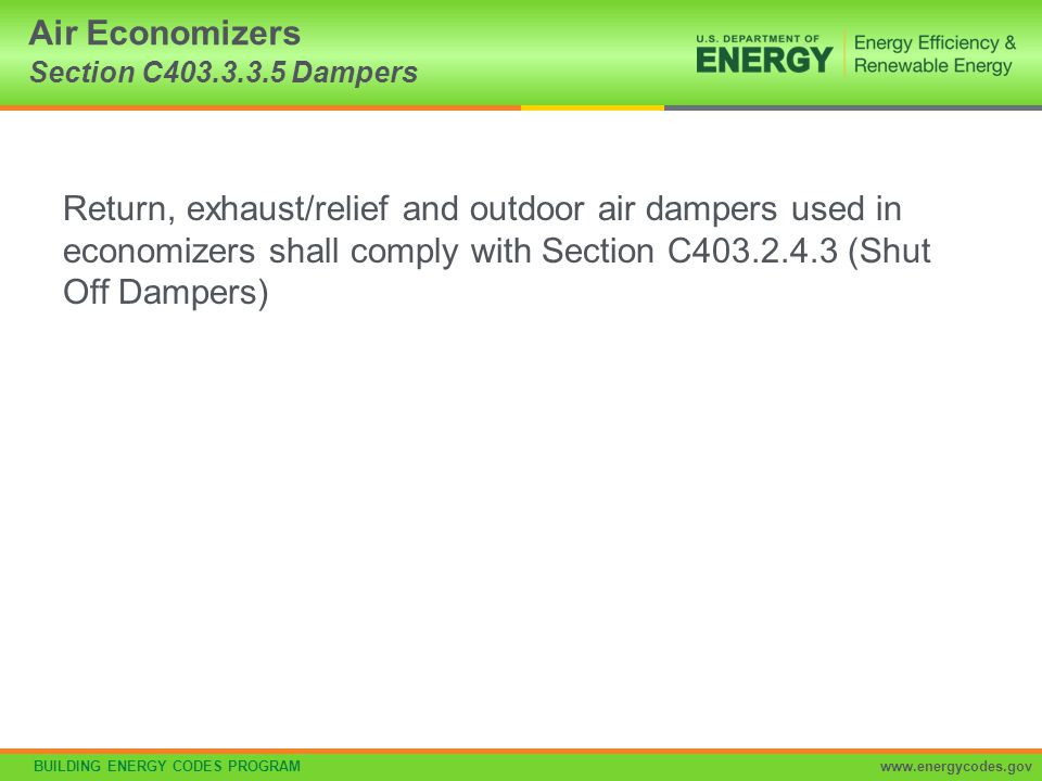 Air Economizers Section C403.3.3.5 Dampers