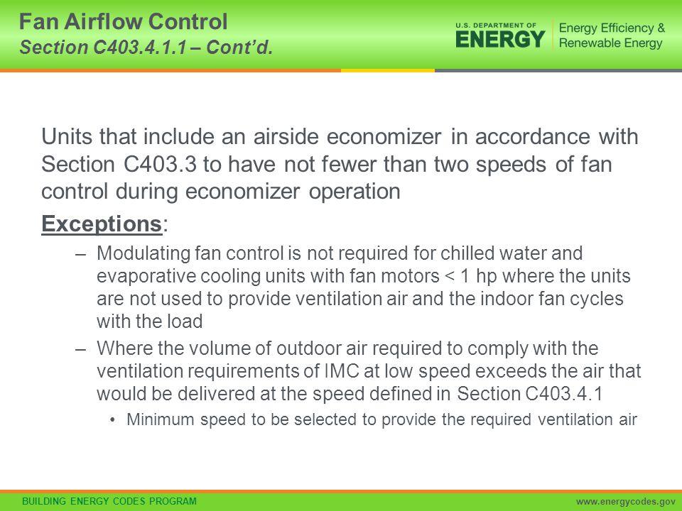 Fan Airflow Control Section C403.4.1.1 – Cont'd.