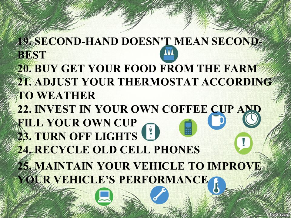 19. SECOND-HAND DOESN T MEAN SECOND-BEST 20