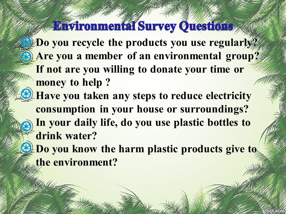 Environmental Survey Questions