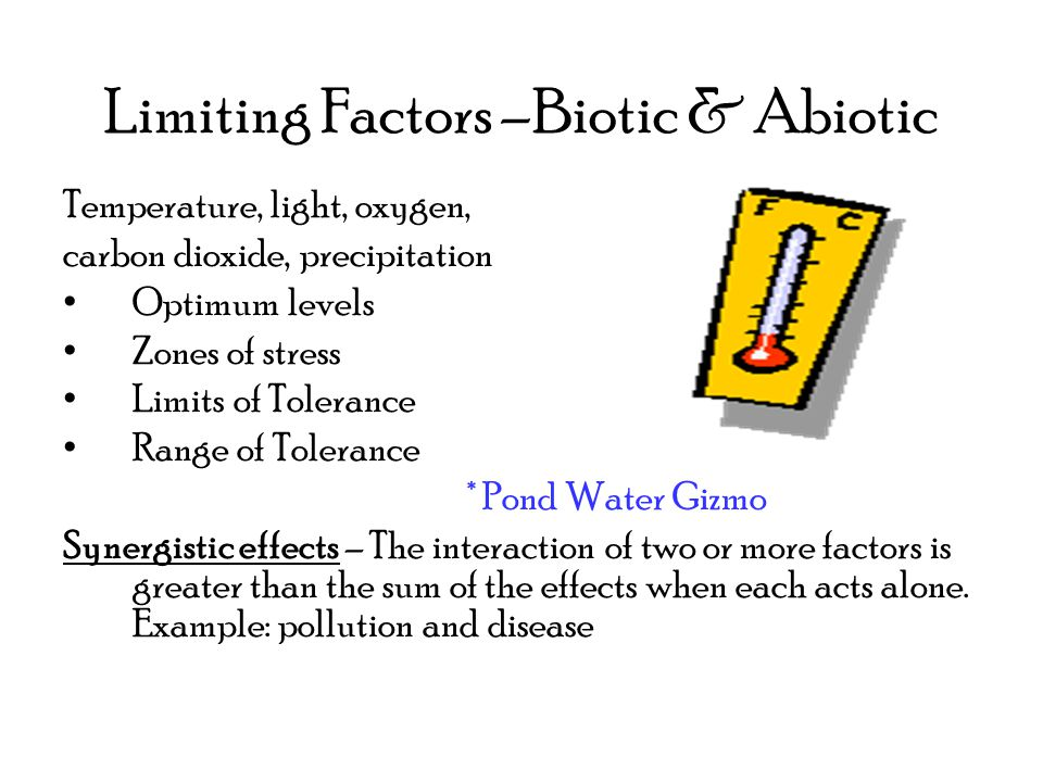 Limiting Factors –Biotic & Abiotic