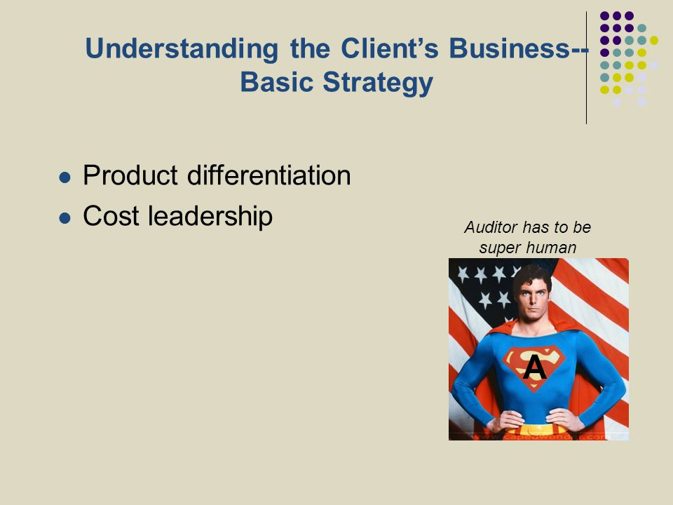Understanding the Client's Business--Basic Strategy