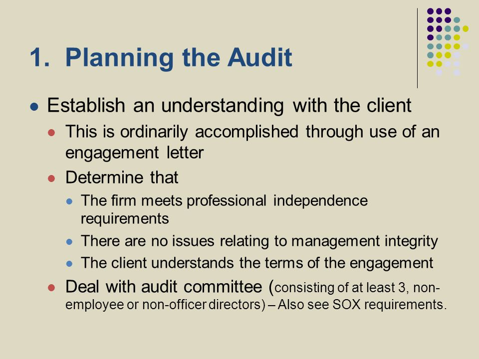 1. Planning the Audit Establish an understanding with the client